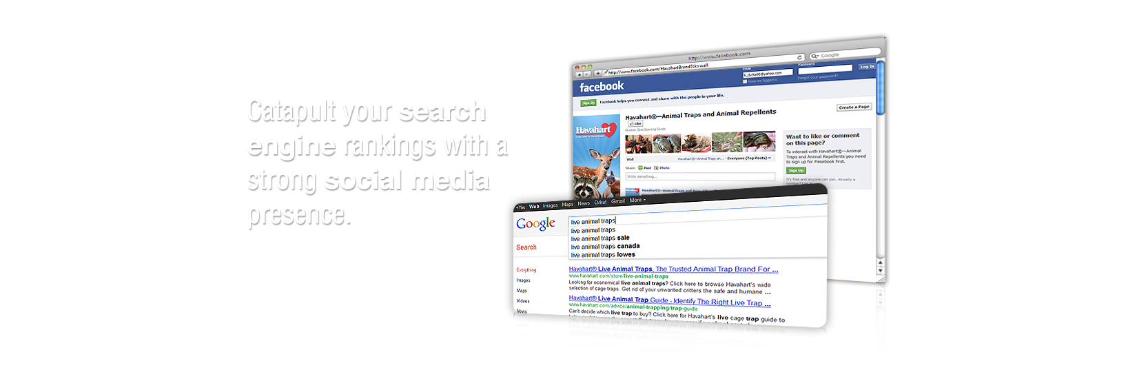 Catapult your Search Engine Rankings with a strong Social Media Presence.